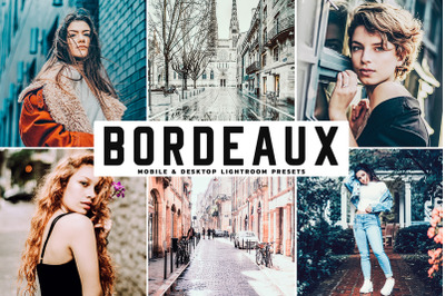 Bordeaux Mobile & Desktop Lightroom Presets