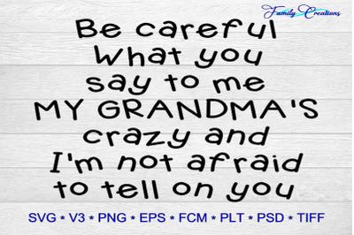 Grandma is crazy