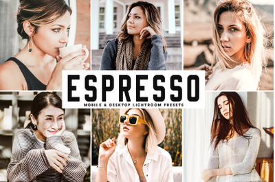 Espresso Mobile & Desktop Lightroom Presets