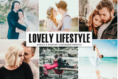Lovely Lifestyle Mobile & Desktop Lightroom Presets