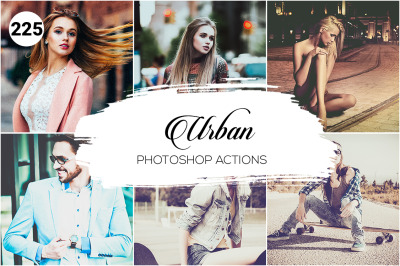 225 Urban Photoshop Actions