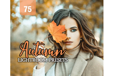 75 Autumn Lightroom Presets for Photographer, Designer, Photography.et