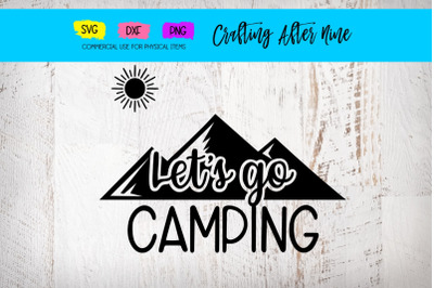 Let's Go Camping, Tent Mountains, Camping Bucket Quotes, Lakeside