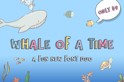 Whale of a Time Font Duo