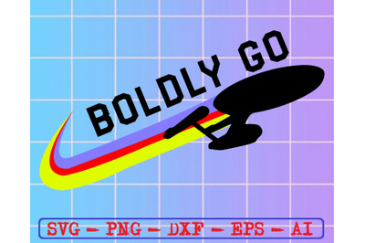 Boldly go svg, dxf,eps,png, Digital Download