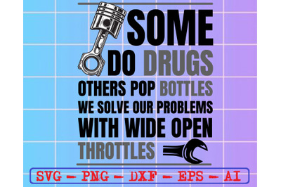 Some do drugs others pop bottles svg, dxf,eps,png, Digital Download