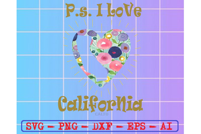 Ps i love california caltd svg, dxf,eps,png, Digital Download