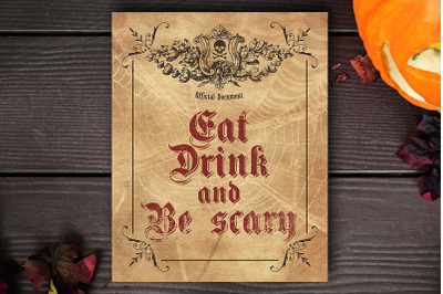 Eat Drink and Be scary - Printable Halloween Party Sign
