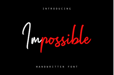 Impossible | Handwritten Font