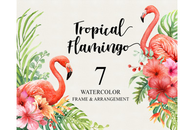 Watercolor Flamingo, Tropical Frames Clipart and Flowers