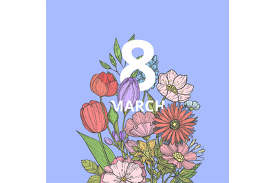 Vector hand drawn flowers 8 march in bouquet concept illustration