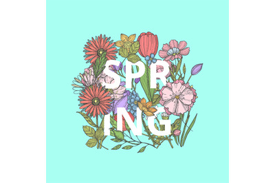 Vector hand drawn flowers concept with word spring in bouquet illustra