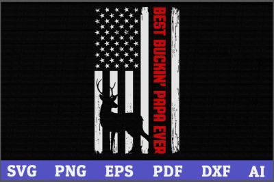 Best Buckin' Papa Ever,Deer Hunting Fathers Day Gift America Flag,Deer