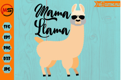 Mama Llama with sun glasses, cool llama, cut file svg