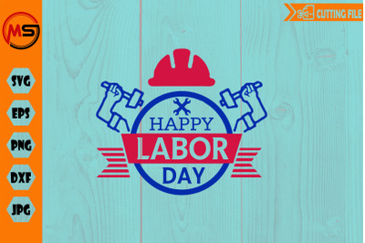 Happy labor day svg png eps file for cricut and silhouette, cutting
