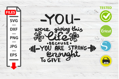 You are strong enough motivational quote SVG Cricut Silhouette design