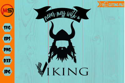 Never mess with  a VIKING svg cut file for cricut PNG EPS cutting file