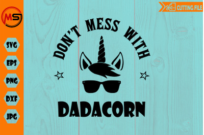 Don't mess with DADACORN SVG EPS DXF cut file unicorn svg