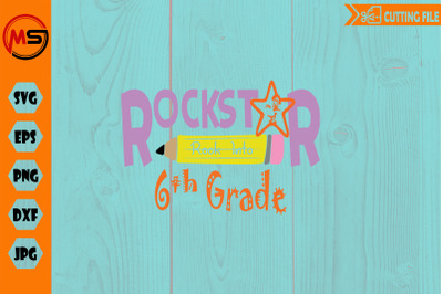 Rockstar rock into 6th sixth Grade SVG cut file for Back to school