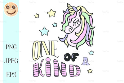 Unicorn head and One of a kind lettering on the white background