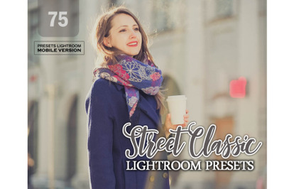 75 Street Classic Lightroom Mobile Presets