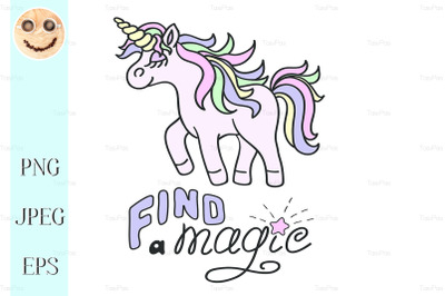 Pink unicorn and Find a magic lettering on the white background