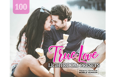 100 True Love Lightroom Mobile Presets