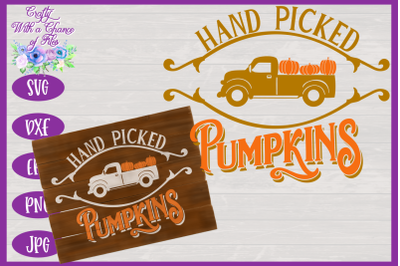 Hand Picked Pumpkins SVG | Fall SVG | Autumn SVG | Farmhouse Sign SVG