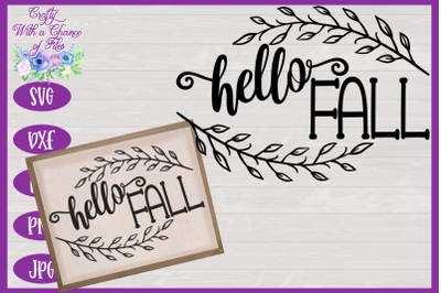 Hello Fall SVG | Fall SVG | Autumn SVG | Farmhouse Sign SVG