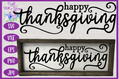 Happy Thanksgiving SVG | Fall SVG | Autumn SVG | Farmhouse Sign SVG