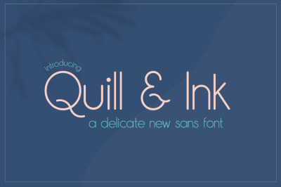 Quill & Ink Sans Font