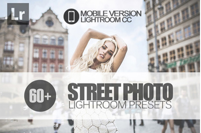 60+ Street Photo Lightroom Mobile Presets