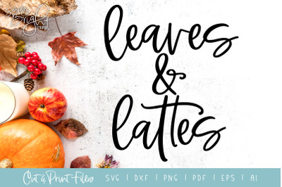 Leaves & Lattes - DXF/SVG/PNG/PDF Cut & Print Files