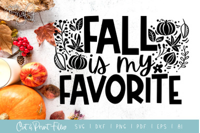 Fall is my Favorite - DXF/SVG/PNG/PDF Cut & Print Files