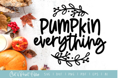 Pumpkin Everything - DXF/SVG/PNG/PDF Cut & Print Files