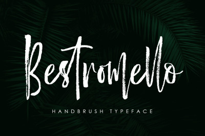 Bestromello Brush Font