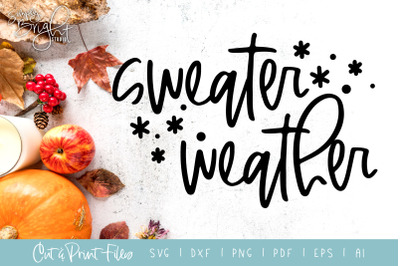 Sweater Weather - DXF/SVG/PNG/PDF Cut & Print Files