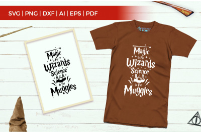 Magic Is For Wizards