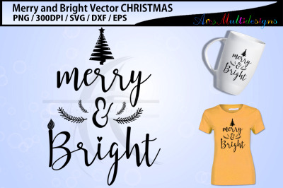 Merry and Bright svg cutting files