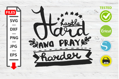 Hustle hard and play harder motivational quote SVG Cricut Silhouette