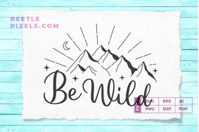 be wild Adventure quotes