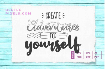 create adventure for yourself