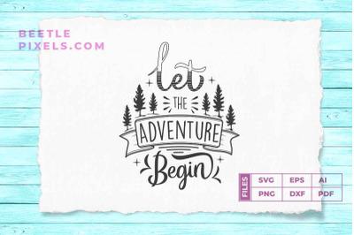 let the adventure begin adventure quotes