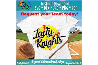 Softball Svg, Lady Knights, Softball, Baseball, Nights, Cricut Designs