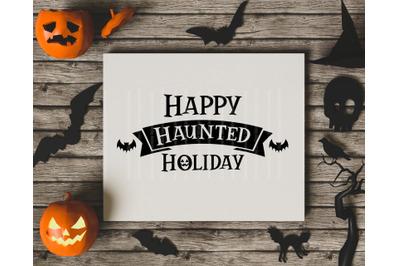 Happy Haunted Holiday