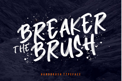 Breaker The Brush Typeface