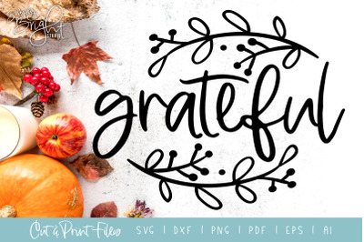 Grateful - DXF/SVG/PNG/PDF Cut & Print Files