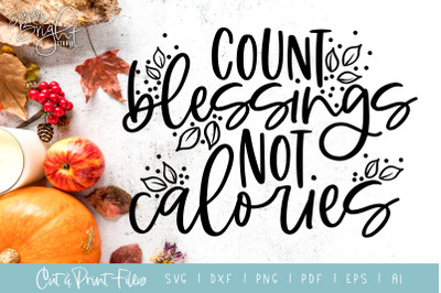 Count Blessings - DXF/SVG/PNG/PDF Cut & Print Files