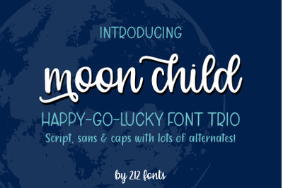 Moon Child Handwritten Font Trio including Script, Sans and Caps Fonts