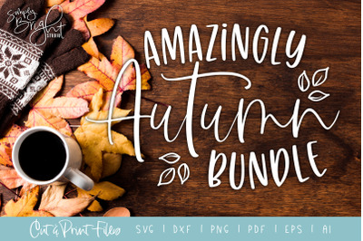 Amazingly Autumn SVG Bundle